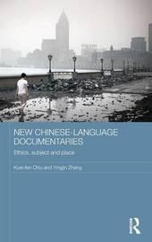 New Chinese-Language Documentaries by Kuei-fen Chiu