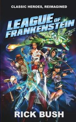 League of Frankenstein by Rick Bush image
