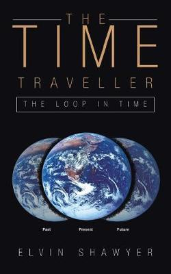 The Time Traveller by Elvin Shawyer image