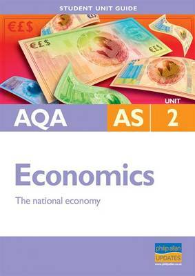 AQA AS Economics: Unit 2 by Ray Powell