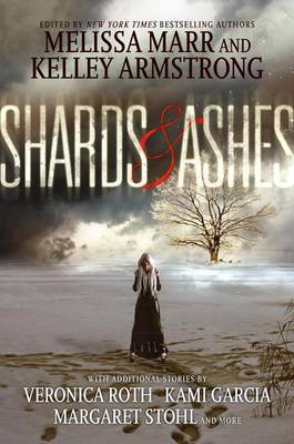 Shards & Ashes by Melissa Marr image
