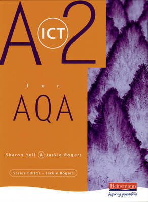 A2 Level ICT for AQA by Sharon Yull image