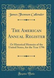 The American Annual Register by James Thomson Callender image