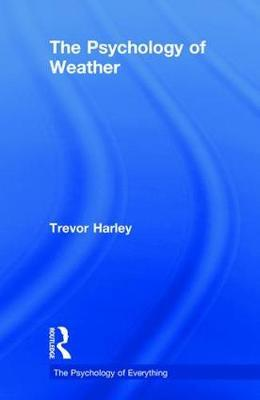 The Psychology of Weather by Trevor Harley image