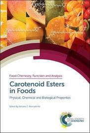 Carotenoid Esters in Foods
