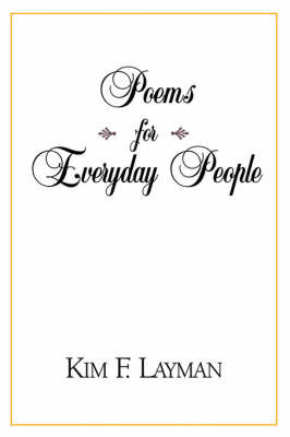 Poems for Everyday People by Kim , F. Layman image