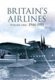 Britain's Airlines Volume 1 by Guy Halford-Macleod image
