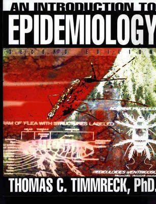 An Introduction to Epidemiology by Thomas C Timmreck
