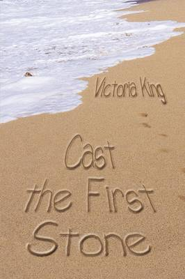 Cast the First Stone by Victoria King image