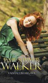 Jamie Summer Walker by Vaishali Bhargava