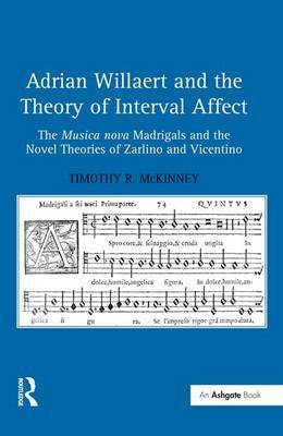 Adrian Willaert and the Theory of Interval Affect by Timothy R. McKinney image