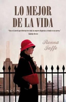 Lomejor de la Vida by Rona Jaffe
