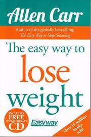 The Easy Way to Lose Weight by Allen Carr