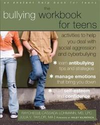Bullying Workbook for Teens by Raychelle Lohmann
