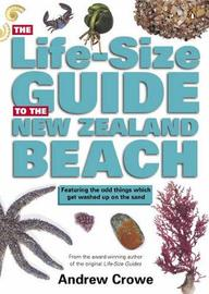 The Life-size Guide to the New Zealand Beach by Andrew Crowe image