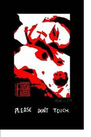 Please Don't Touch by Moan Lisa