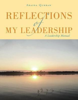 Reflections of My Leadership by Abaida Qurban