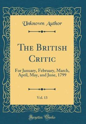 The British Critic, Vol. 13 by Unknown Author image