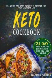 Keto Cookbook by Clarissa Fleming