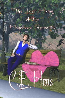 The Lost Hope of the Hopeless Romantic by C. E. Haas image