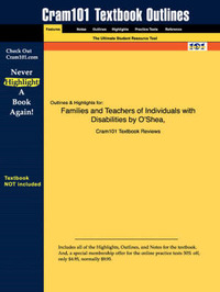 Studyguide for Families and Teachers of Individuals with Disabilities by Al., Oshea Et, ISBN 9780130384911 by Cram101 Textbook Reviews image