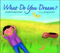 What Do You Dream? by Elizabeth Cody Kimmel image