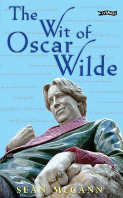 The Wit of Oscar Wilde by Sean McCann