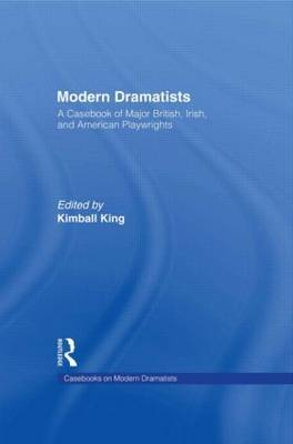 Modern Dramatists by Kimball King