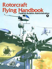 Rotorcraft Flying Handbook by Federal Aviation Administration (Faa) image