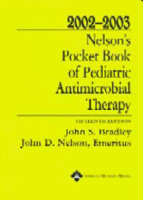 Nelson's Pocket Book of Pediatric Antimicrobial Therapy by John S. Bradley image