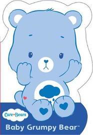 Care Bears: Baby Grumpy Bear by Care Bears