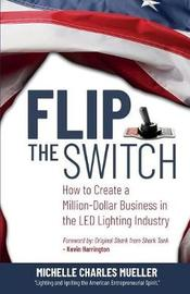 Flip the Switch by Michelle Charles Mueller