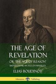 The Age of Revelation by Elias Boudinot