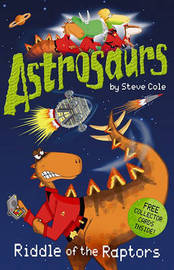 Astrosaurs: Riddle of the Raptors by Stephen Cole image
