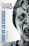 Doctor Who: Touched by an Angel: The Monster Collection Edition by Jonathan Morris