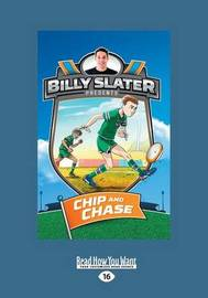 Chip and Chase: Billy Slater 4 by Nahum Ziersch