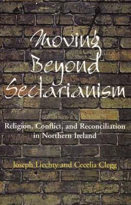Moving beyond Sectarianism by Joseph Liechty