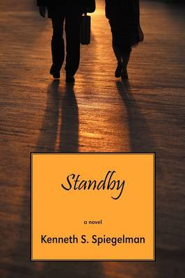 Standby by Kenneth S. Spiegelman
