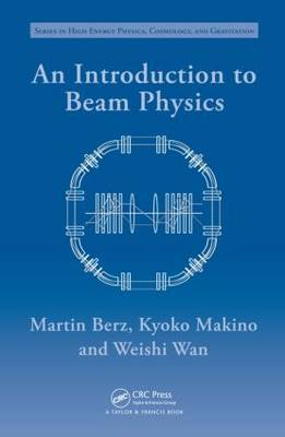 An Introduction to Beam Physics by Martin Berz image