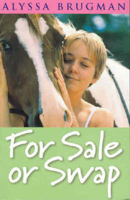 For Sale or Swap by Alyssa Brugman