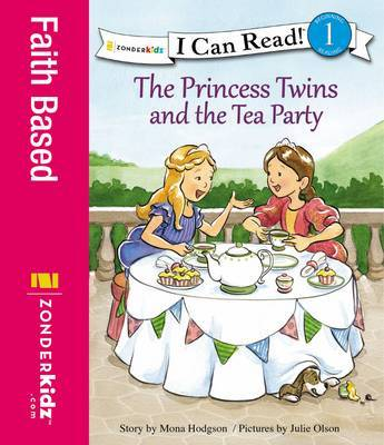 The Princess Twins And The Tea Party Mona Hodgson Book In Stock