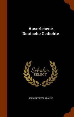 Auserlesene Deutsche Gedichte by Johann Viktor Krause image