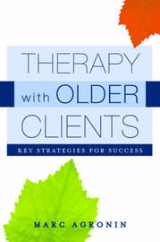 Therapy with Older Clients by Marc E. Agronin image