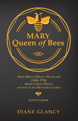 Mary Queen of Bees by Diane Glancy