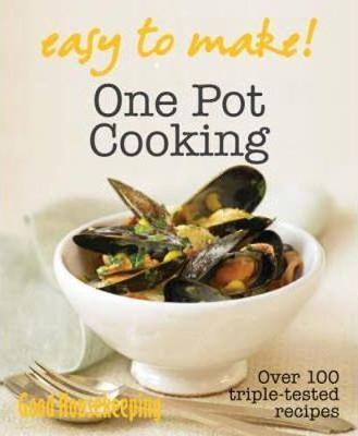 Good Housekeeping Easy to Make! One Pot by Good Housekeeping Institute image