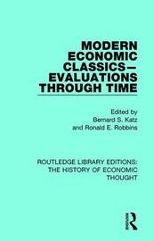 Modern Economic Classics-Evaluations Through Time