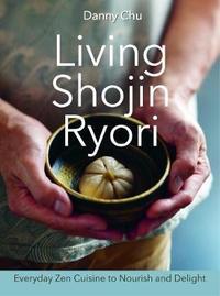 Living Shojin Ryori by Danny Chu