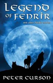 Legend of Fenrir by Peter Curson image