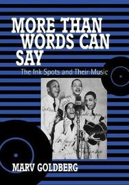 More Than Words Can Say by Marv Goldberg