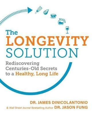 The Longevity Solution by Jason Fung